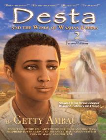 Desta and the Winds of Washaa Umera: Volume 2
