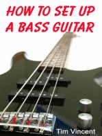How to Set Up a Bass Guitar