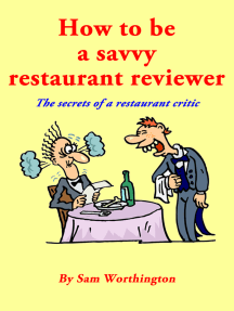 How to be a savvy restaurant reviewer