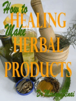 How to Make Healing Herbal Products
