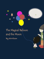 The Magical Balloon and the Moon