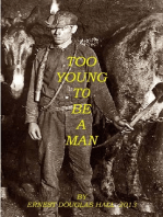 Too Young to be A Man