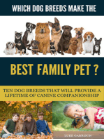 Which Dog Breeds Make the Best Family Pet? Ten Dog Breeds That Will Provide a Lifetime of Canine Companionship