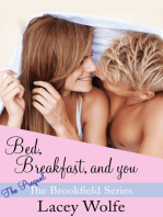 Bed, Breakfast, and You
