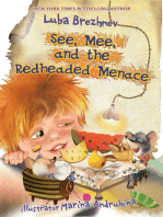 See, Mee, and the Redheaded Menace