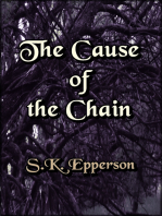 The Cause of the Chain