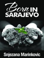 Born in Sarajevo
