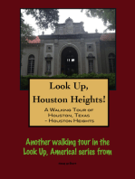 Look Up, Houston Heights! A Walking Tour of Houston, Texas-Houston Heights