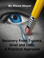 Recovery from Trauma, Grief and Loss; A Practical Approach
