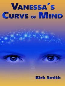 Vanessa's Curve of Mind