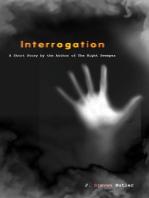 Interrogation (A Short Story)