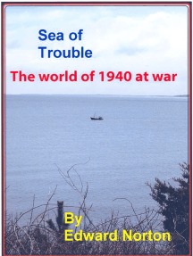 Sea of Trouble: The World of 1940 at War