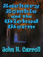Zachary Zombie and the Wicked Worm