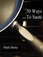 50 Ways To Saute