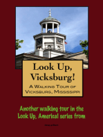 Look Up, Vicksburg! A Walking Tour of Vicksburg, Mississippi