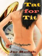 Tat for Tit