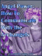 Angel Power: How To Communicate With the Archangels