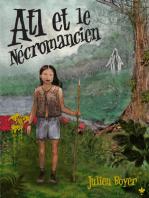 Atl et le Nécromancien