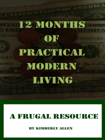 12 Months of Practical Modern Living: A Frugal Resource