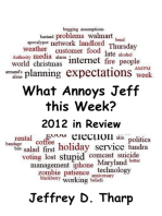 What Annoys Jeff this Week