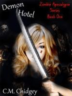 Demon Hotel (Zombie Apocalypse Series, Book 1)