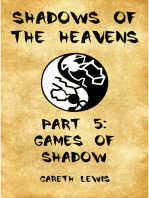 Games of Shadow, Part 5 of Shadows of the Heavens