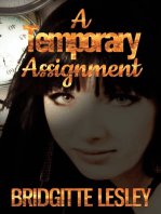 A Temporary Assignment