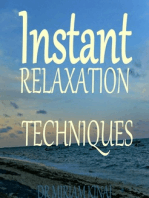 Instant Relaxation Techniques