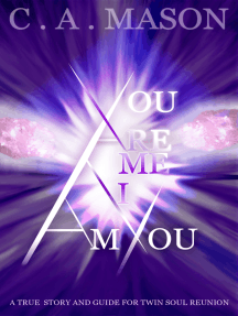 You are Me, I am You