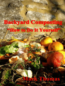"""Backyard Composting """"How to Do It Yourself"""""""