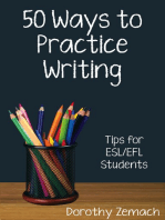 Fifty Ways to Practice Writing