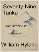 Seventy-Nine Tanka