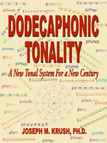 Dodecaphonic Tonality: A New Tonal System For a New Century