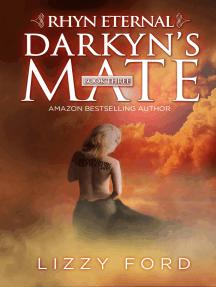 Darkyn's Mate (#3, Rhyn Eternal)