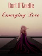 Emerging Love