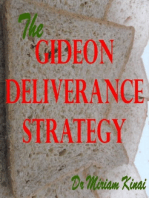 The Gideon Deliverance Strategy