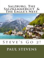 Salzburg, The Salzkammergut, & The Eagle's Nest