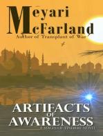 Artifacts of Awareness