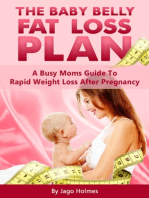 The Baby Belly Fat Loss Plan