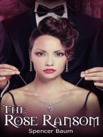 The Rose Ransom (Girls Wearing Black