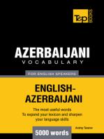 Azerbaijani Vocabulary for English Speakers: 5000 Words