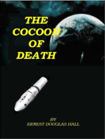 The Cocoon of Death