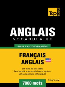 Vocabulaire Français-Anglais américain pour l'autoformation: 7000 mots