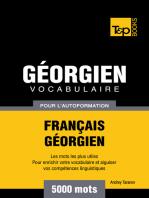 Vocabulaire Français-Géorgien pour l'autoformation