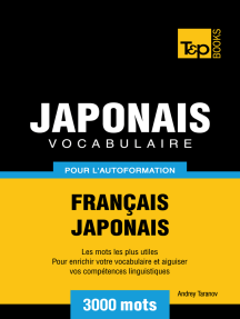 Vocabulaire Français-Japonais pour l'autoformation: 3000 mots