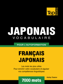 Vocabulaire Français-Japonais pour l'autoformation: 7000 mots