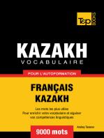 Vocabulaire Français-Kazakh pour l'autoformation
