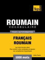Vocabulaire Français-Roumain pour l'autoformation