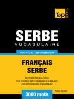 Vocabulaire Français-Serbe pour l'autoformation