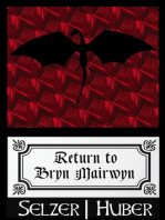 Return to Bryn Mairwyn (A Short Story)